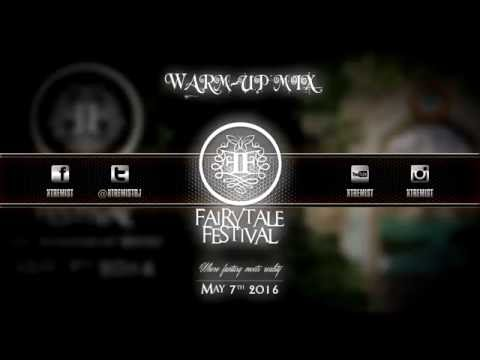 Fairytale Festival 2016 - The Fountain Of Youth | Warm-Up Mix