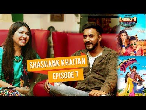 The untold Story of Humpty Sharma director Shashank Khaitan | Talk Shop | Episode 7 Mp3