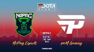 NoPing Esports vs paiN Gaming (игра 1) | BO3 | DOTA Summit 11 | SA Qualifier