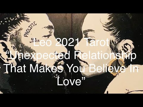♌️Leo, UNEXPECTED RELATIONSHIP THAT MAKES YOU BELIEVE IN LOVE!!! 😱😭❤️ Tarot