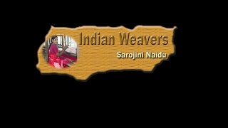 www.le4esll.com - indian weavers poem by Sarojini Naidu