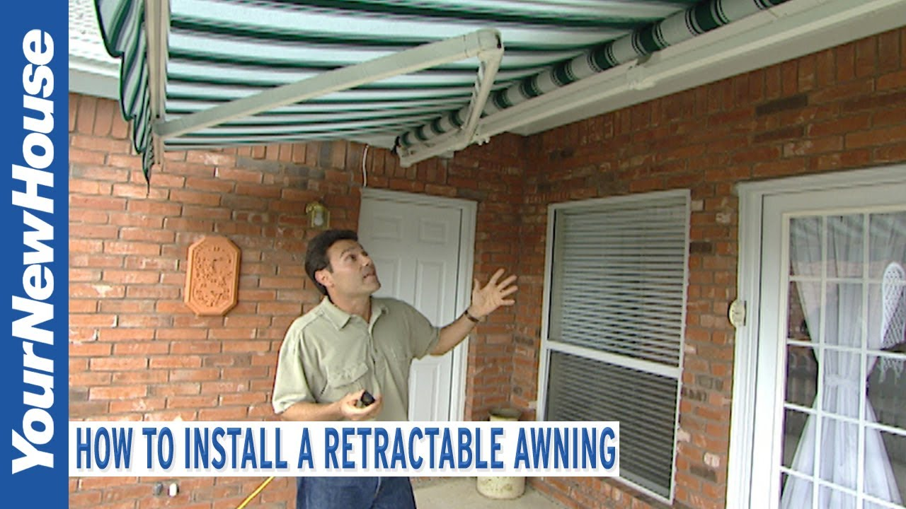 How to Install a Retractable Awning   Fix it Up
