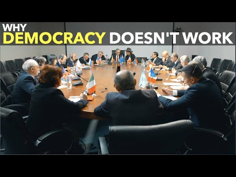 Why Democracy Doesn't Work