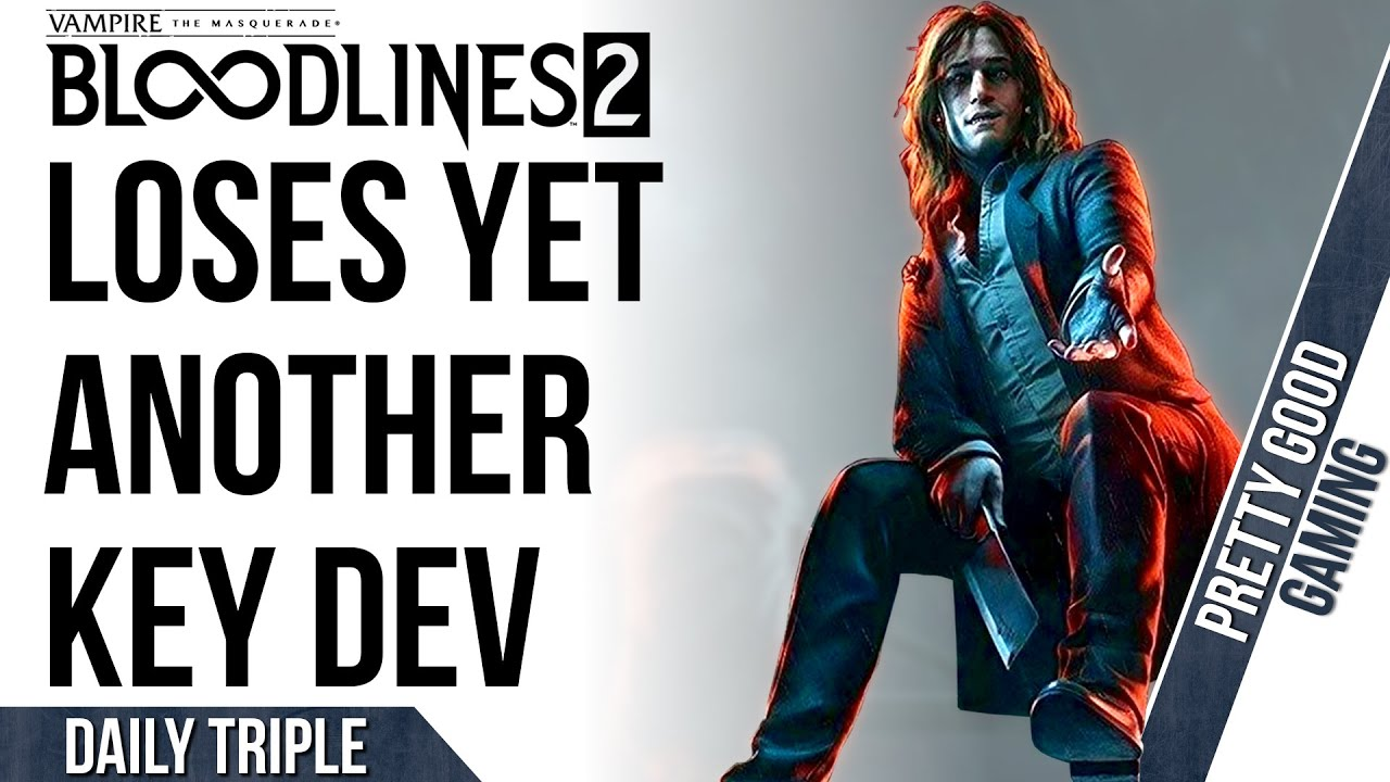 Vampire The Masquerade Loses ANOTHER Key Dev | UK Gaming Grows More Than Ever | 2K Walks Back on Ads