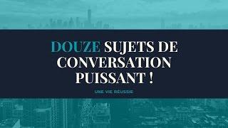 12-sujets-de-conversation-puissant
