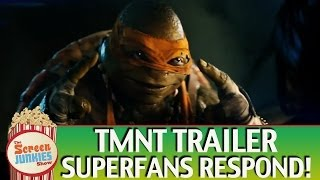 TMNT Trailer - Superfans Respond!