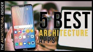 Top 5 Apps for Architecture Students and Designers