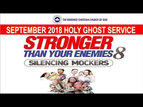 "SEPTEMBER 2018- RCCG HOLY GHOST SERVICE ""Silencing Mockers"""