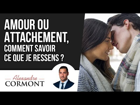 Comment faire la difference entre amour et attachement [PUNIQRANDLINE-(au-dating-names.txt) 38