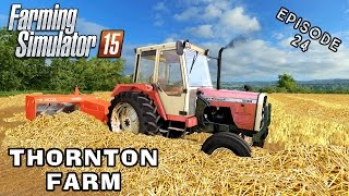 Let's Play Farming Simulator 2015   Thornton Farm   Episode 24