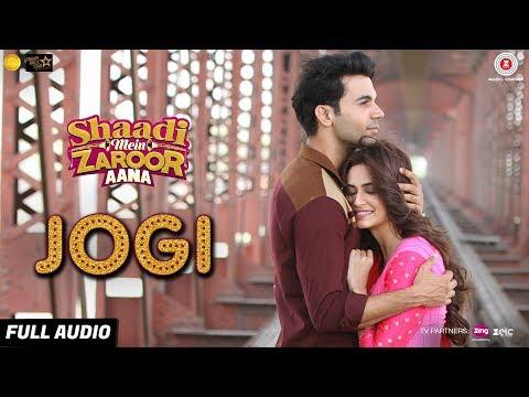 Jogi - Full Audio | Shaadi Mein Zaroor...