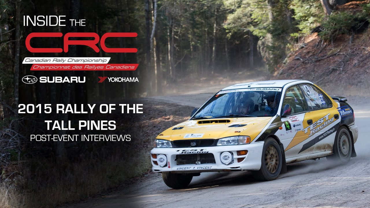 Inside CRC: Rally of the Tall Pines Post-Event Interviews ...