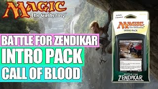 MTG - Battle for Zendikar Intro Pack : Call of Blood (White / Black)