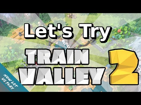 Let's Try Train Valley 2   Levels 1-3   Now Let Us Play  