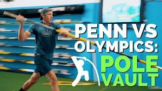 Penn vs Olympics: Pole Vault