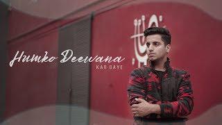 Humko Deewana Kar Gaye Cover Vicky Singh Mp3 Song Download