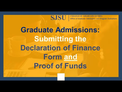 Submitting the SJSU Graduate Admissions Declaration of Finance form and Financial Documents