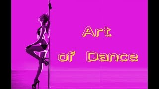 Art of Dance - Part 1