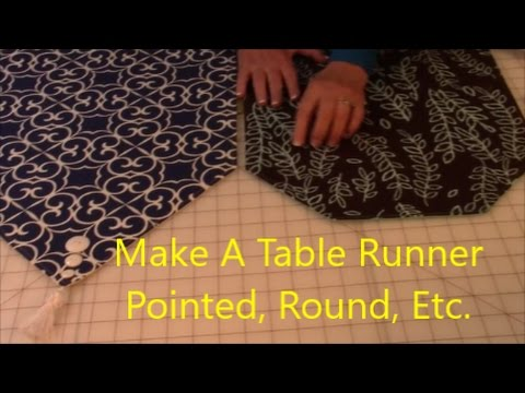 How to Make a Table Runner Pointed and Round - YouTube
