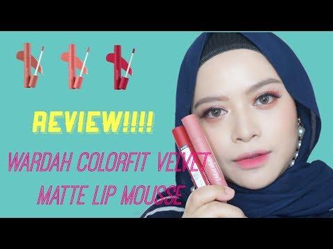 review-produk-terbaru-wardah-!!!-wardah-colorfit-velvet-matte-lip-mousse