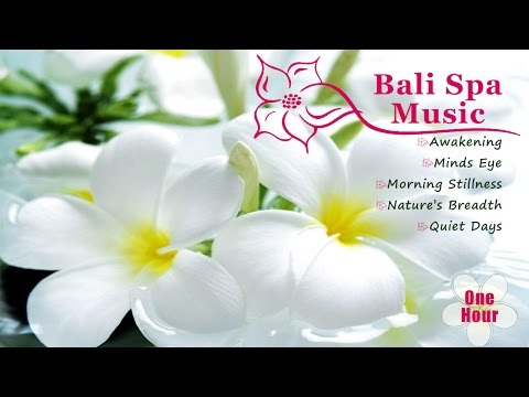 Relaxing Bali Spa Music - Music For Meditation | Inner Balance | Stress Relief | Massage |