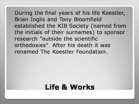 Arthur Koestler Life & Works