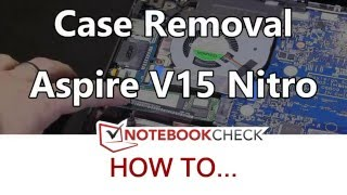 Opening the Acer V15 Nitro. Internals and upgrade possibilities.