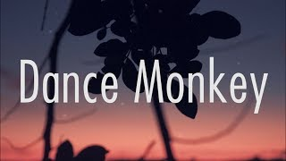 Tones And I Dance Monkey Lyrics