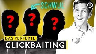 Diese Youtuber sind schwul!!!! Oder: Der perfekte Clickbait | WALUVERSITY