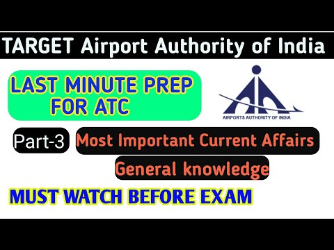 Part-3 AAI ATC Last minute most important Current Affairs