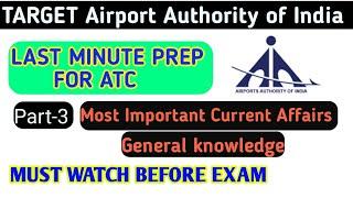 Part-3 AAI ATC Last minute most important Current Affairs
