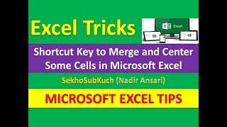Shortcut Key to Merge and Center Some Cells in Microsoft Excel : Excel Tricks [Urdu / Hindi]