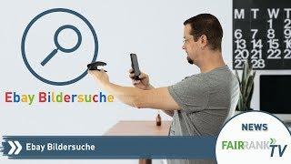 Die neue Ebay-Bildersuche | Fairrank TV