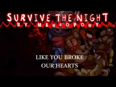 'Survive the Night'   Five Nights at Freddy's 2 song by MandoPony