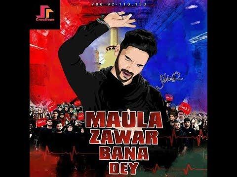 MOLA A.S ZAWAR Bana Dai Ali Shanawar Noha Voice:Dua&Haniya Fatima