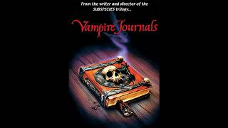 Vampire Journals [movie soundtrack] Opening Credits Audio Version
