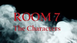 Room 7 The Cast