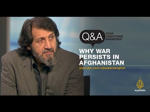Q&A: Why war persists in Afghanistan
