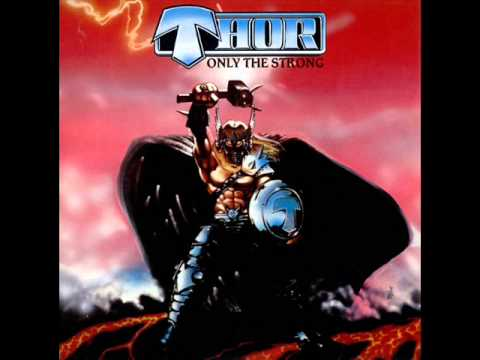 Thor - Only the Strong. (Full album).