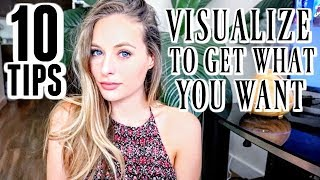 VISUALIZE TO GET WHAT YOU WANT | 10 Visualization Techniques - Law of Attraction