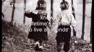 Friends Are Friends Forever   Michael W  Smith