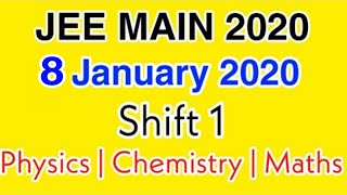 JEE Main Answer key 2020 | 8 January 2020 Shift 1 Full Answer key With Solutions