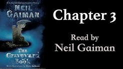 The Graveyard Book: Chapter 3 | Read by Neil Gaiman