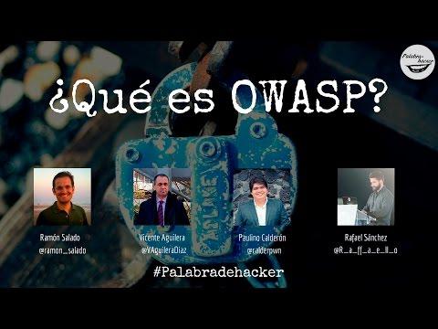 ¿Qué es OWASP? Ciberdebate Palabra de hacker