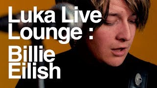 Billie Eilish | bad guy Cover (Luka Live Lounge) Video