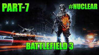 Battlefield 3: Walkthrough - Part 7 [Mission 6: Nuclear Threat] (BF3 Gameplay) [PC] 2018