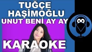 Rauf Faik - Tuğçe Haşimoğlu - Unut Beni Ay Ay / Karaoke / Sözleri / Lyrics (Cover)