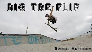 BIG TRE FLIP! - Brodie Anthony