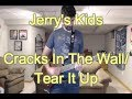 Jerry's Kids - Cracks in the Wall/Tear It Up (Guitar Tab + Cover)