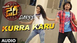 Kurra Karu Full Song | Darre Songs | Naviin, Pallavi Jiva, Suman Setti | Telugu Songs 2017